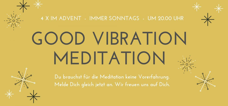 Meditation Good Vibration
